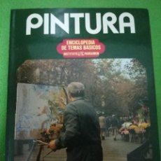 Libros de segunda mano: PINTURA - ENCICLOPEDIA DE TEMAS BASICOS - PARRAMON. Lote 98253119