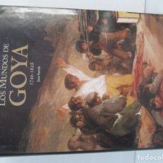 Libros de segunda mano: LOS MUNDOS DE GOYA 1746-1828. JOAN SUREDA. LOS ESPEJOS DE GOYA ANNA POU. LUNWERG 2008. Lote 98406035