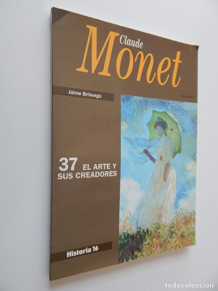 37 EL ARTE Y SUS CREADORES. CLAUDE MONET - JAIME BRIHUEGA (Libros de Segunda Mano - Bellas artes, ocio y coleccionismo - Pintura)