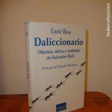 Libros de segunda mano: DALICCIONARIO. OBJETOS, MITOS Y SÍMBOLOS DE SALVADOR DALÍ - ENRIC BOU, TUSQUETS, MUY BUEN ESTADO. Lote 98562775