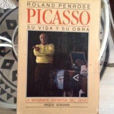 Libros de segunda mano: PICASSO. ROLAND PENROSE. Lote 98600307