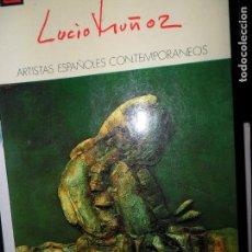 Libros de segunda mano: LUCIO MUÑOZ, POR SANTIAGO AMON, ED. MINISTERIO DE EDUCACIÓN. Lote 98791623