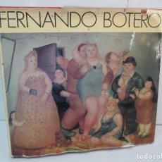 Libros de segunda mano: FERNANDO BOTERO. GERMAN ARCINIEGAS. EDITORIAL EDILERNER. 1977. VER FOTOGRAFIAS ADJUNTAS. Lote 99174707