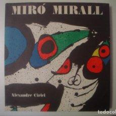 Libros de segunda mano: LIBRERIA GHOTICA. ALEXANDRE CIRICI. MIRO MIRALL. EDICIONS POLIGRAFA. 1977. FOLIO. MUY ILUSTRADO.1ªED. Lote 99229147