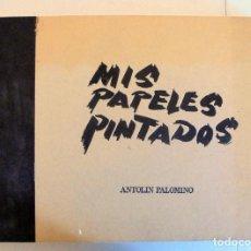 Libros de segunda mano: MIS PAPELES PINTADOS. CATÁLOGO DE LA EXPOSICIÓN ORGANIZADA POR EL CENTRO CULTURAL DEL CONDE DUQUE.. Lote 99444099