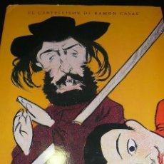 Libros de segunda mano: EL CARTELLISME DE RAMON CASAS , ED.FUND. CAIXA GIRONA, 2006 DIFICIL CARTELISMO CARTEL. Lote 99524655