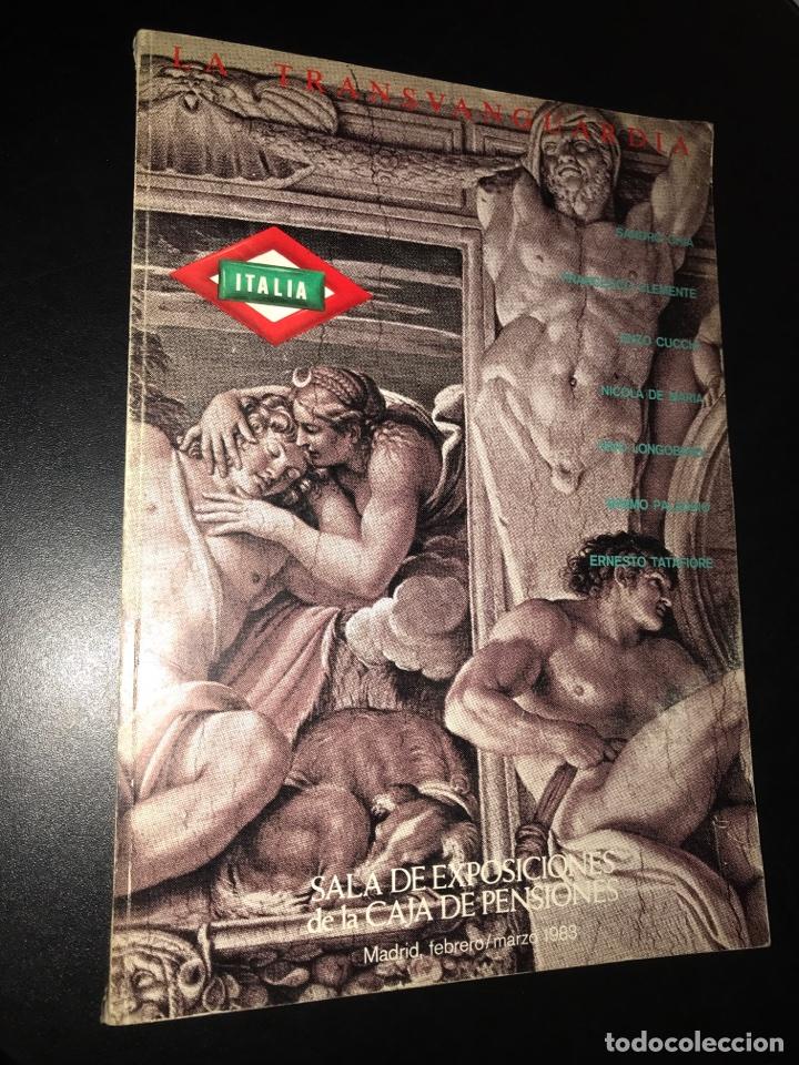 ITALIA: LA TRANSVANGUARDIA. SALA DE EXPOSICIONES DE LA CAJA DE PENSIONES (Libros de Segunda Mano - Bellas artes, ocio y coleccionismo - Pintura)