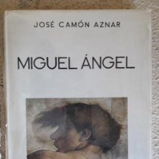 Libros de segunda mano: MIGUEL ANGEL - JOSE CAMÓN AZNAR - ESPASA CALPE. Lote 99942603