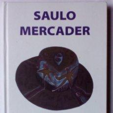 Libros de segunda mano: SAULO MERCADER, EXTRATE ART. VISIÓN DE LO INVISIBLE. Lote 100050823