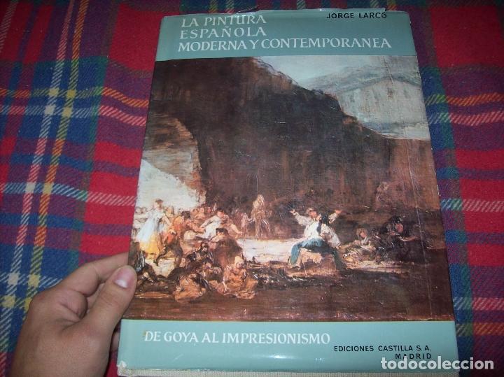 Libros de segunda mano: LA PINTURA ESPAÑOLA MODERNA Y CONTEMPORANEA. 3 TOMOS. JORGE LARCO. ED. CASTILLA. 1964. UNA JOYA!!!! - Foto 2 - 100104991