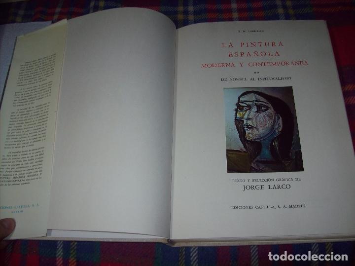Libros de segunda mano: LA PINTURA ESPAÑOLA MODERNA Y CONTEMPORANEA. 3 TOMOS. JORGE LARCO. ED. CASTILLA. 1964. UNA JOYA!!!! - Foto 33 - 100104991