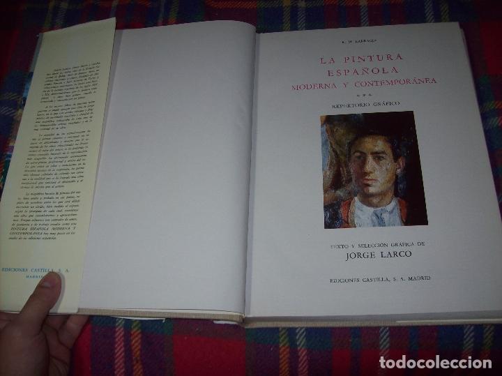Libros de segunda mano: LA PINTURA ESPAÑOLA MODERNA Y CONTEMPORANEA. 3 TOMOS. JORGE LARCO. ED. CASTILLA. 1964. UNA JOYA!!!! - Foto 64 - 100104991
