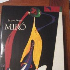 Libros de segunda mano: MIRO. JACQUES DUPIN. BARCELONA, ED. POLIGRAFA, 2004, 2ª. ÉD. REVISADA Y AUMENTADA. Lote 100341167