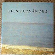 Libros de segunda mano: LUÍS FERNÁNDEZ, PINTOR . Lote 100348943