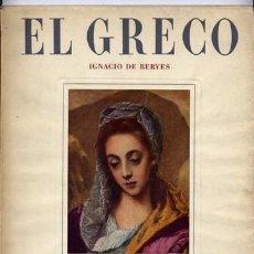 Libros de segunda mano: BERYES, IGNACIO DE. DOMENICOS THEOTOCOPOULOS, «EL GRECO». 1952.. Lote 100506123