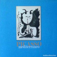 Libros de segunda mano - (Arte) PICASSO MEDITERRÁNEO - Varios Autores - 100528011
