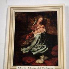 Libros de segunda mano: MARIA MADRE DEL REDENTOR. JAVIER IBAÑEZ. FERNANDO MENDOZA. JESUS POLO. TDK310. Lote 100627339