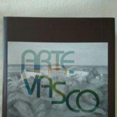 Libros de segunda mano: ARTE VASCO - GARCIA RODRÍGUEZ, DAVID/ ARENAZA URRUTIA, JOSE MARÍA Y OTROS. Lote 100915787