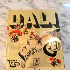 Libros de segunda mano: LES DINERS DE GALA - SALVADOR DALI - EDITORIAL LABOR 1974. Lote 101076320