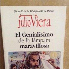 Libros de segunda mano: JULIO VIERA. EL GENIALISIMO DE LA LAMPARA MARAVILLOSA. LIBRO PRIMERO. Lote 101145107