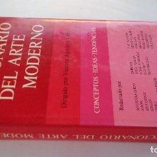 Libros de segunda mano: DICCIONARIO DEL ARTE MODERNO. CONCEPTOS. IDEAS. TENDENCIAS - AGUILERA CERNI VICENTE-1979- F. TORRES. Lote 101177687