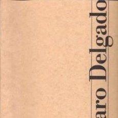 Libros de segunda mano: ÁLVARO DELGADO. Lote 101306347