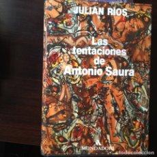 Libros de segunda mano - Las tentaciones de Antonio Saura. Julián Ríos - 102053759