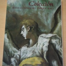 Libros de segunda mano: COLECCIÓN BANCO HISPANO AMERICANO. Lote 102063467