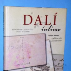 Libros de segunda mano: DALÍ ÍNTIMO. DIBUJOS, APUNTES Y PALABRAS ENTRE CONTEMPORÁNEOS. Lote 102404003