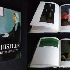 Libros de segunda mano: WHISTLER. A RETROSPECTIVE. EDITED BY ROBIN SPENCER. PRIMERA EDICIÓN EN INGLES. Lote 102418171