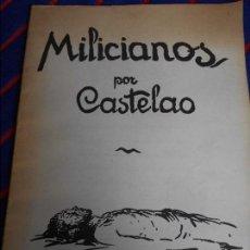 Libros de segunda mano: MILICIANOS. ESTAMPAS POR CASTELAO. AKAL EDITOR, 1976. 170 GRAMOS.. Lote 102420979
