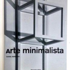 Libros de segunda mano: ARTE MINIMALISTA. Lote 103102655