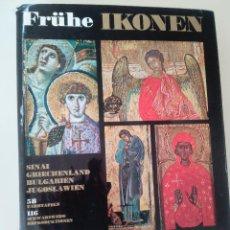 Libros de segunda mano: FRUHE IKONEN-ICONOS ANTIGUOS DE SINAI, GRECIA, BULGARIA Y JUGOSLAVIA-ED. VERLAG ANTON SCHROLL-1965-. Lote 103574263
