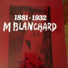 Libros de segunda mano: MARIA BLANCHARD 1881-1932.- MINISTERIO DE CULTURA. Lote 103771935