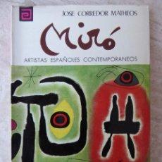 Libros de segunda mano: JOAN MIRÓ - ARTISTAS ESPAÑOLES CONTEMPORÁNEOS Nº 20 - J. CORREDOR MATHEOS. Lote 103784835