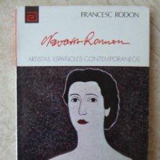 Libros de segunda mano: JUAN NAVARRO RAMÓN - ARTISTAS ESPAÑOLES CONTEMPORÁNEOS Nº 156 - F. RODÓN. Lote 103852711