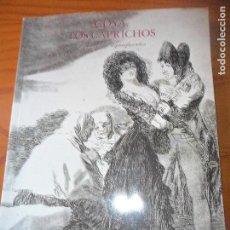 Libros de segunda mano: LIBRO EXPOSICION GOYA, LOS CAPRICHOS - FUNDACION CENTRAL HISPANO 1994. Lote 103857371