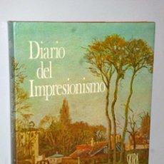 Libros de segunda mano: DIARIO DEL IMPRESIONISMO. Lote 103878999