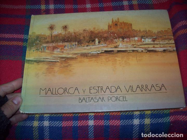 Libros de segunda mano: MALLORCA Y ESTRADA VILARRASA.ANTOLOGÍA A CARGO DE BALTASAR PORCEL. ED. AUSA. 1983. - Foto 2 - 104017915