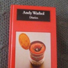 Libros de segunda mano: DIARIOS. ANDY WARHOL. ED ANAGRAMA. TAPA DURA. 2007 979 PP. Lote 104301911