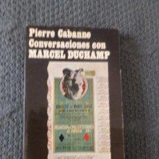 Libros de segunda mano: CONVERSACIONES CON MARCEL DUCHAMP. PIERRE CABANNE ANAGRAMA 1972 185PP. Lote 104321679
