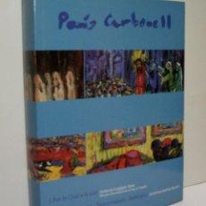 Libros de segunda mano: PERIS CARBONELL. I POR LA LUZ; II MARINA, PAISAJE, TAUROMAQUIA, BODEGÓN. 2003. Lote 104446891