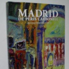 Libros de segunda mano - MADRID DE PERIS CARBONELL. MARTINEZ CEREZO Antonio. 2001 - 104447011