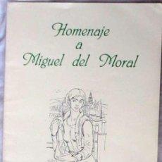 Libros de segunda mano: HOMENAJE A MIGUEL DEL MORAL (1920 - 1998) - XXVI FERIA DEL LIBRO DE CÓRDOBA 1999 - VER. Lote 104503367
