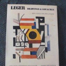 Libros de segunda mano: FERNAND LEGER: DRAWINGS AND GOUACHES CASSOU AND JEAN LEYMARIE, JEAN THAMES & HUDSON,1973 208PP. Lote 104525411