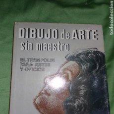 Libros de segunda mano: DIBUJO DE ARTE SIN MAESTRO.. Lote 104601218