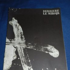 Libros de segunda mano: (M) DERRIERE LE MIROIR - ANTONI TAPIES , MONOTYPES , MAEGHT EDT. 1974 , NUM. 210 . Lote 104621267