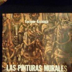 Libros de segunda mano: AZCOAGA, ENRIQUE: LAS PINTURAS MURALES DE VELA ZANETTI, DIPUTACION DE BURGOS, 1981. Lote 103788511