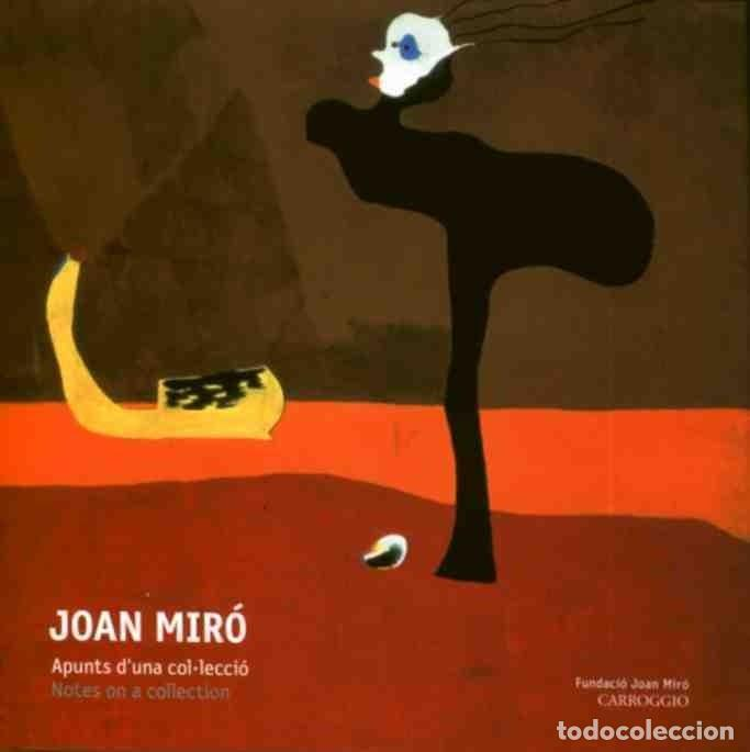 JOAN MIRÓ, APUNTES DE UNA COLECCIÓN. COLECCIÓN KATSUTA. AUTORA ROSA MARIA MALET. NUEVO! (Libros de Segunda Mano - Bellas artes, ocio y coleccionismo - Pintura)