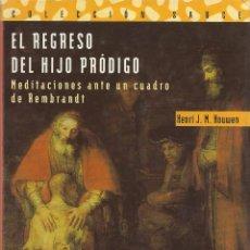 Libros de segunda mano - EL REGRESO DEL HIJO PRÓDIGO. MEDITACIONES ANTE UN CUADRO DE REMBRANDT, Henri J.M. Nouwen - 104920851